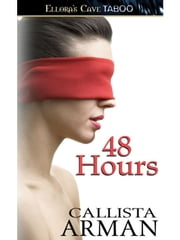 48 Hours ebook by Calista Arman