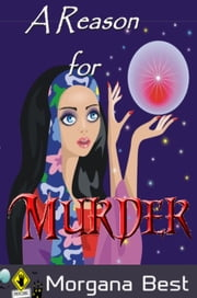 A Reason for Murder ebook by Morgana Best