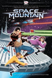 Space Mountain - A Graphic Novel ebook by Bryan Q. Miller