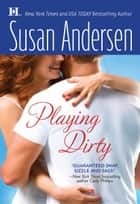 Playing Dirty ebook by Susan Andersen