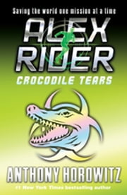Crocodile Tears ebook by Anthony Horowitz