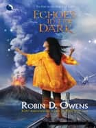 Echoes in the Dark ebook by Robin D. Owens