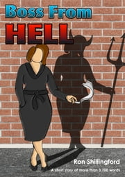 Boss From Hell ebook by Ron Shillingford