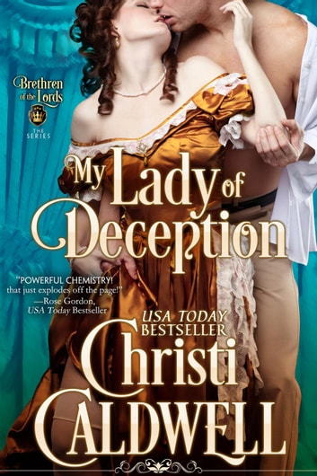 My Lady of Deception - The Brethren of the Lords, #1 ebook by Christi Caldwell