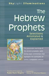 The Hebrew Prophets: Selections Annotated & Explainedd ebook by Rabbi Rami Shapiro