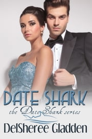 Date Shark ebook by DelSheree Gladden