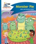 Reading Planet - Monster Pie - Blue: Comet Street Kids ePub ebook by Adam Guillain, Charlotte Guillain