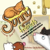 Sunny and Friends - Stories of Shelter Pets Told in Their Own Words ebook by Janis Kell