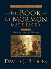 Book of Mormon Made Easier: Family Deluxe Edition Volume 2 ebook by David J. Ridges