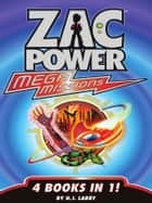 Zac Power: Extreme/Mega Missions Bundle ebook by H. I. Larry