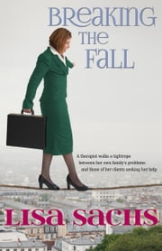 Breaking the Fall ebook by Lisa Sachs