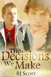 The Decisions We Make ebook by Kobo.Web.Store.Products.Fields.ContributorFieldViewModel