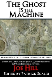 The Ghost IS the Machine ebook by Post Mortem Press