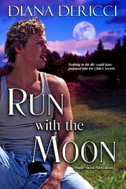 Run with the Moon ebook by Diana DeRicci