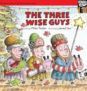 The Three Wise Guys ebook by Mike Thaler