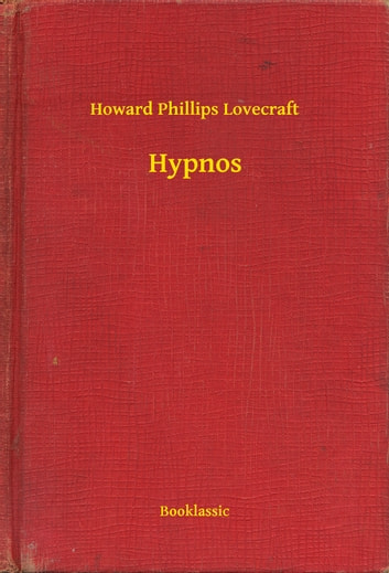 Hypnos ebook by Howard Phillips Lovecraft