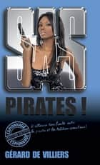 SAS 177 Pirates ! eBook by Gérard de Villiers