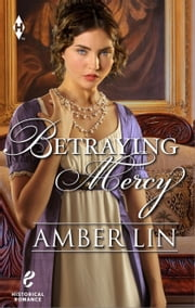 Betraying Mercy ebook by Amber Lin