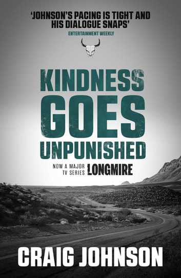 Kindness Goes Unpunished by Craig Johnson (2007, Hardcover)