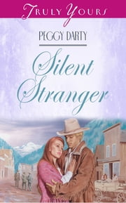 Silent Stranger ebook by Peggy Darty