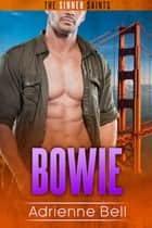 Bowie ebook by Adrienne Bell