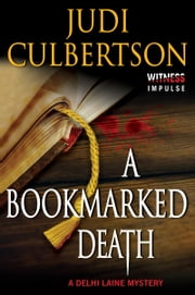 A Bookmarked Death - A Delhi Laine Mystery ebook by Judi Culbertson