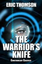 The Warrior's Knife ebook by