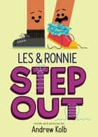 Les & Ronnie Step Out ebook by Andrew Kolb