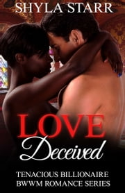 Love Deceived ebook by Shyla Starr