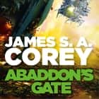 Abaddon's Gate - Book 3 of the Expanse (now a Prime Original series) audiobook by James S. A. Corey