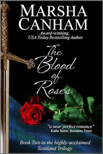 The Blood of Roses ebook by Marsha Canham