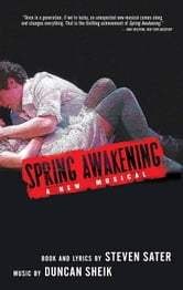 Spring Awakening ebook by Steven Sater,Duncan Sheik