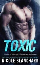 Toxic ebook by Nicole Blanchard