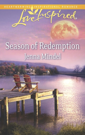 Season of Redemption (Mills & Boon Love Inspired) ebook by Jenna Mindel