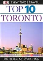 Top 10 Toronto ebook by Barbara Hopkinson,Lorraine Johnson
