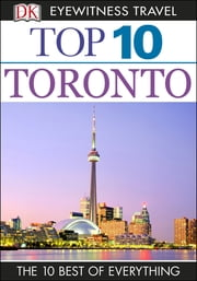 Top 10 Toronto ebook by Barbara Hopkinson, Lorraine Johnson