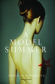 A Model Summer ebook by Paulina Porizkova
