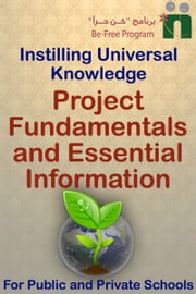 Project Fundamentals and Essential Information ebook by Befree Program