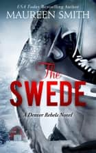 The Swede 電子書 by Maureen Smith