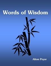 Words of Wisdom ebook by Alton Pryor