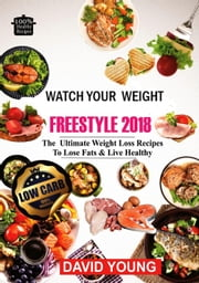 Watch Your Weight Freestyle 2018 ebook by David Young