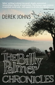 The Billy Palmer Chronicles ebook by Derek Johns