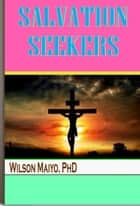 Salvation Seekers ebook by Will Anthony Jr