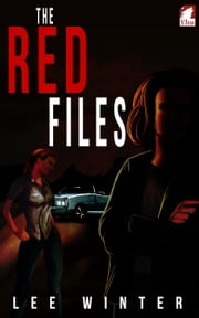 The Red Files ebook by Lee Winter