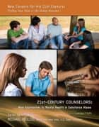 21st-Century Counselors ebook by Camden Flath