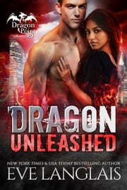 Dragon Unleashed ebook by Eve Langlais