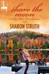 Share the Moon ebook by Sharon Struth