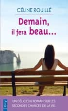 Demain il fera beau ebook by