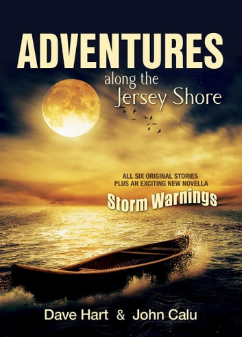 Adventures Along the Jersey Shore ebook by Dave Hart,John Calu