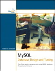 MySQL Database Design and Tuning ebook by Robert D Schneider